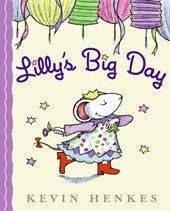 Lilly's Big Day | Kevin Henkes |