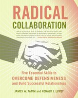 Radical Collaboration | Tamm, James W. ; Luyet, Ronald J. |