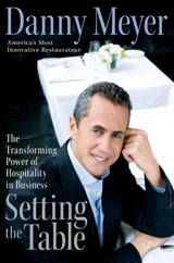 Setting the Table | Danny Meyer |
