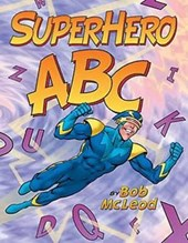 Superhero ABC | Bob McLeod |