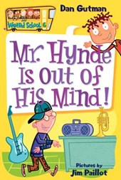 Mr. Hynde Is Out of His Mind! | Dan Gutman |