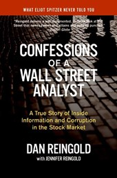 Confessions of a Wall Street Analyst | Reingold, Daniel ; Reingold, Jennifer |