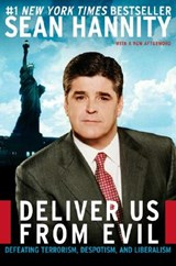 Deliver Us from Evil | Sean Hannity |