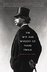 The Wit and Wisdom of Mark Twain | Alex Ayres |