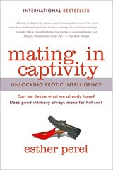 Mating in Captivity | Esther Perel |