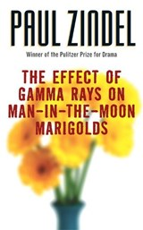 The Effect Of Gamma Rays On Man-in-the-Moon Marigolds | Paul Zindel |