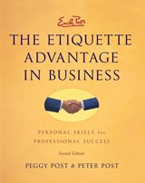 Emily Post's the Etiquette Advantage in Business | Post, Peggy; Post, Peter; Post, Emily |