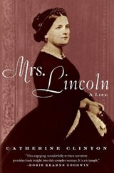 Mrs. Lincoln | Catherine Clinton |