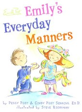 Emily's Everyday Manners | Post, Peggy ; Senning, Cindy Post |