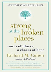 Strong at the Broken Places | Richard M. Cohen |