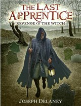 Revenge of the Witch | Joseph Delaney & Patrick Arrasmith |