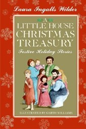 A Little House Christmas Treasury | Laura Ingalls Wilder |
