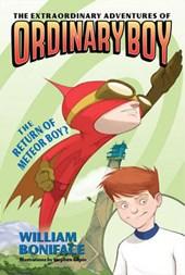 The Extraordinary Adventures of Ordinary Boy, Book 2
