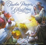 The Twelve Prayers of Christmas | Candy Chand |