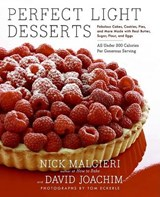 Perfect Light Desserts | Malgieri, Nick ; Joachim, David |
