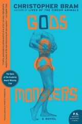 Gods And Monsters | Christopher Bram |