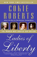 Ladies of Liberty | Cokie Roberts |