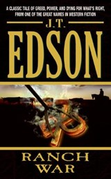 Ranch War | John Thomas Edson |