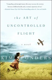 The Art of Uncontrolled Flight | Kim Ponders |