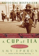 A Cup of Tea | Amy Ephron |