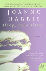 Sleep, Pale Sister | Joanne Harris |