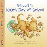 Biscuit's 100th Day of School | Alyssa Satin Capucilli |