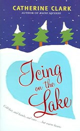 Icing on the Lake | Catherine Clark |