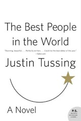 The Best People in the World | Justin Tussing |