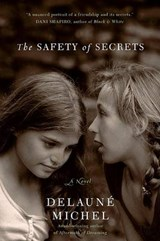 The Safety of Secrets | DeLaune Michel |