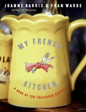 My French Kitchen | Joanne Harris |