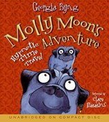 Molly Moon's Hypnotic Time Travel Adventure | Georgia Byng |