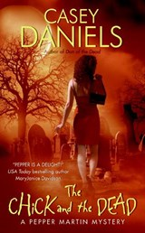 The Chick And the Dead | Casey Daniels |