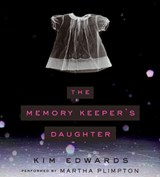 The Memory Keeper's Daughter | Kim Edwards |