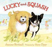 Lucky and Squash | Jeanne Birdsall |