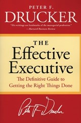 Effective executive | Peter Ferdinand Drucker |