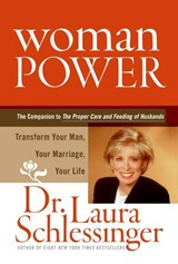Woman Power | Laura Schlessinger |