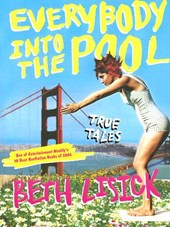 Everybody Into the Pool | Beth Lisick |