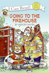 Going to the Firehouse | Mercer Mayer |