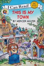 This is my Town | Mercer Mayer |