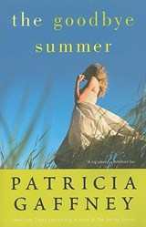 The Goodbye Summer | Patricia Gaffney |