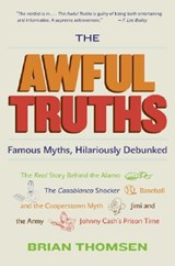 The Awful Truths | Brian M. Thomsen |