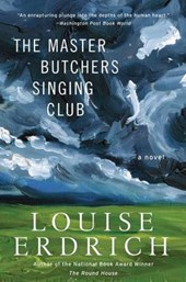 The Master Butchers Singing Club | Louise Erdrich |