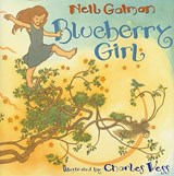 Blueberry Girl | Neil Gaiman |