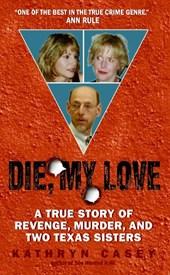 Die, My Love