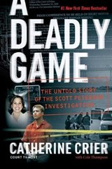 A Deadly Game | Crier, Catherine ; Thompson, Cole |