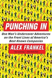 Punching in | Alex Frankel |
