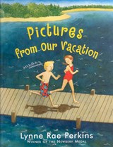 Pictures from Our Vacation | Lynne Rae Perkins |