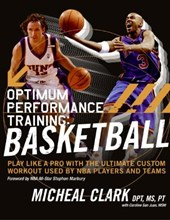 Optimum Performance Training | Micheal Clark |