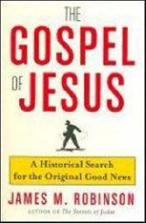 The Gospel of Jesus | James M. Robinson |