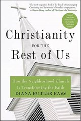 Christianity for the Rest of Us | Diana Butler Bass |